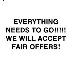 EVERYTHING NEEDS TO GO!